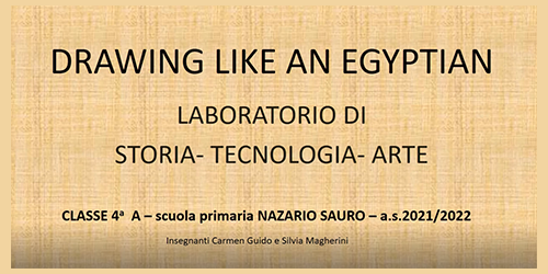 """""""Drawing like an Egyptian"""" – Classe IV A scuola primaria N. Sauro"""
