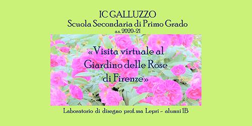 """""""Visita virtuale al Giardino delle Rose di Firenze"""" – Classe I B scuola secondaria Papini"""