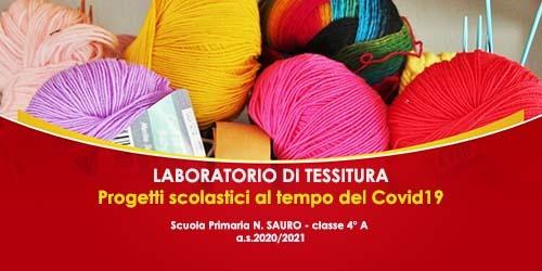 """""""Laboratorio di tessitura"""" – classe 4° scuola primaria Sauro"""